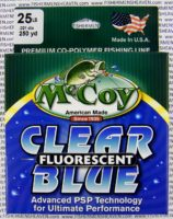 MCCOY FISHING LINES - COPOLYMER - MCCOY-COPOLY-250-BLU-25LB - BLUE CLEAR FLUORESCENT